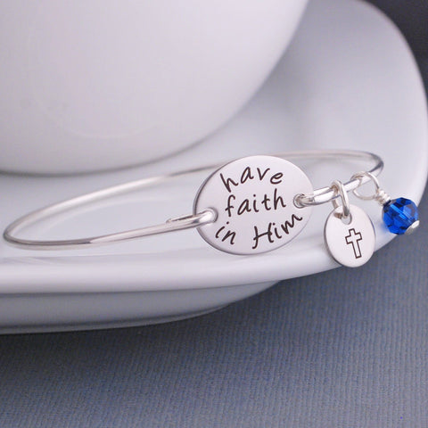 Have Faith In Him Bracelet