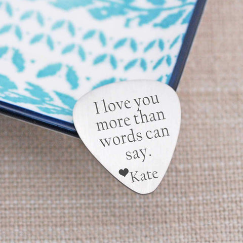 Guitar Pick - I Love You More Than Words Can Say