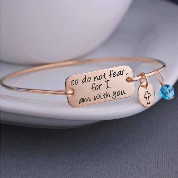 So Do Not Fear For I Am With You Bracelet – bracelet – Love, Georgie