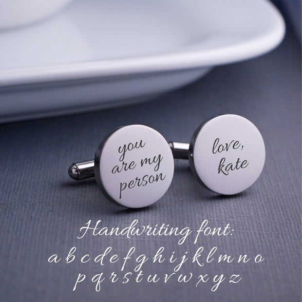 Handwritten font option for Engraved Custom Handwriting Cufflinks. Round. Stainless steel. Personalized with message and name. Made by Love Georgie.