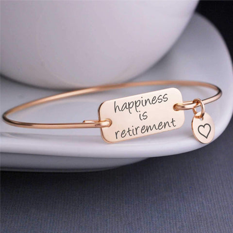 Happiness is Retirement Bracelet