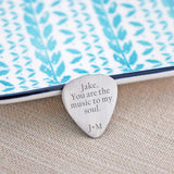 Guitar Pick - You are the Music to my Soul