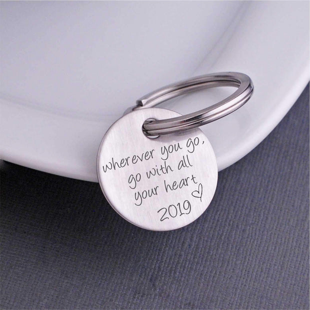 Wherever You Go, Go with All Your Heart Keychain - With Year – Keychain – Love, Georgie
