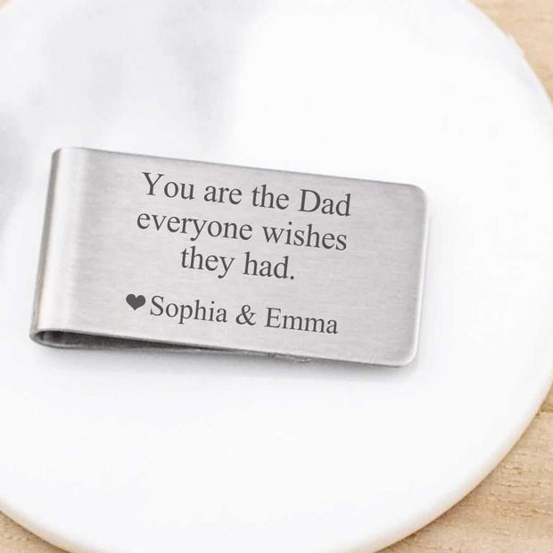 "Money Clip ""You are the Dad everyone wishes they had"" custom engraved with kids' names"