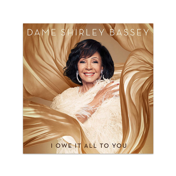 Dame Shirley Bassey - I Owe It All to You - CD