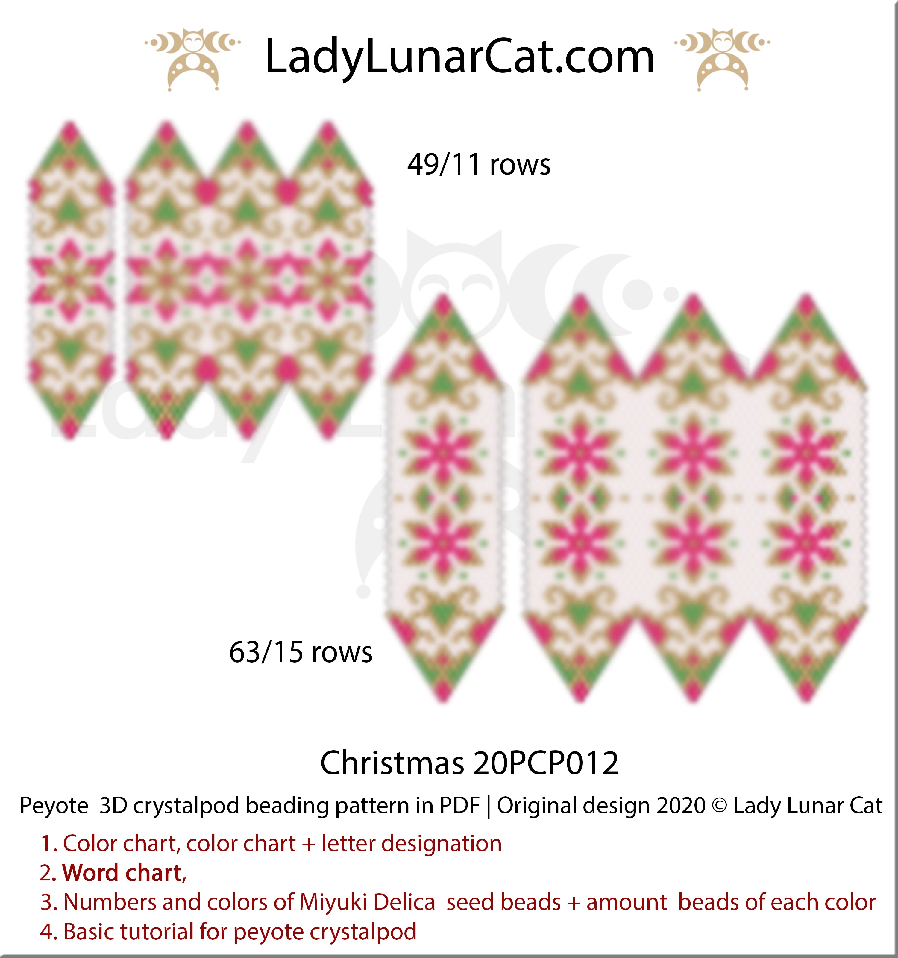 3d Peyote crystal pod patterns Christmas 20PCP012  by Lady Lunar Cat