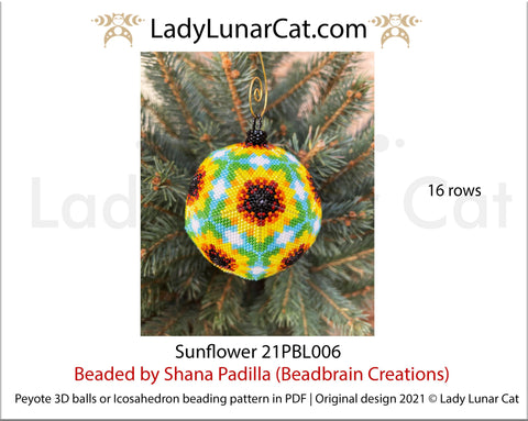 Peyote 3d ball pattern for beading | Beaded Icosahedron Sunflowers  21PBL006 16 rows LadyLunarCat