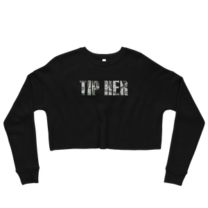 Tip Her Women's Crop Sweatshirt