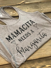 Load image into Gallery viewer, Mamacita needs a margarita tank