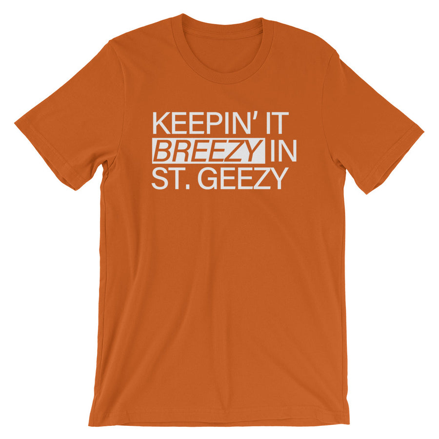 Breezy in St Geezy | T-Shirt