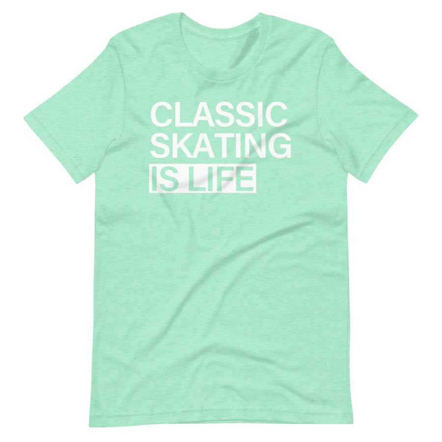 Classic Skating is Life | T-Shirt