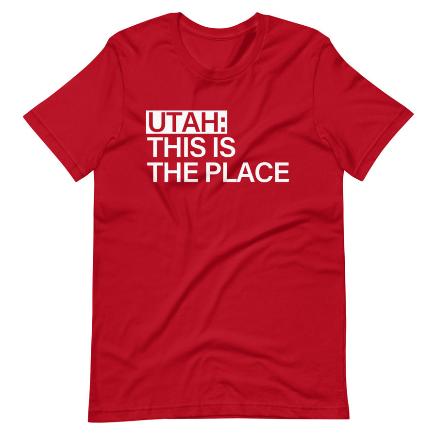 Utah This is the Place | T-Shirt