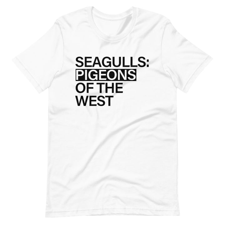 Seagulls Pigeons of the West | T-Shirt