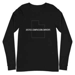 Justice. Compassion. Empathy | Long Sleeve Tee