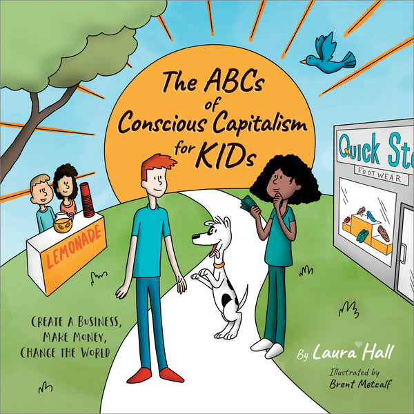 The ABCs of Conscious Capitalism for KIDs - Hardcover (Bulk)