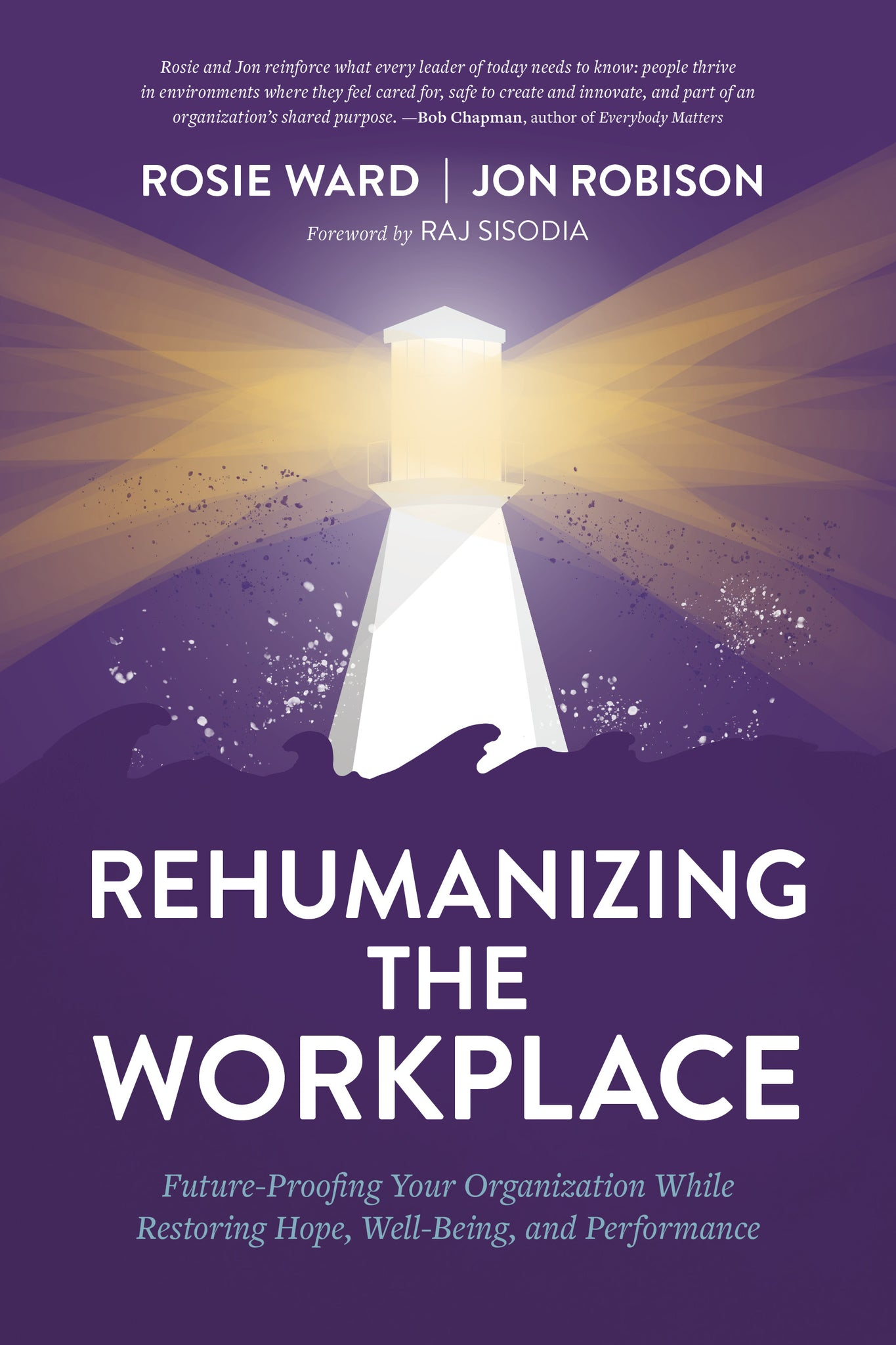 Rehumanizing the Workplace - Hardcover