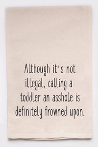 Toddler Humor tea towel