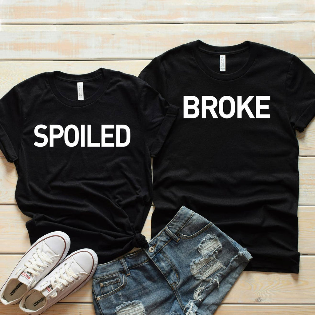 Spoiled-Broke Couple Shirt