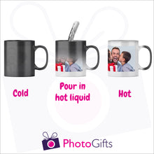 Load image into Gallery viewer, Personalised 10oz Black Colour change mug showing the stages as you add hot liquid. Your own choice of image is printed on the mug as produced by Photogifts.co.uk