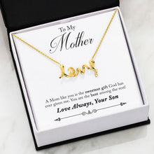 Load image into Gallery viewer, Scripted Love Necklace Son to Mom Message