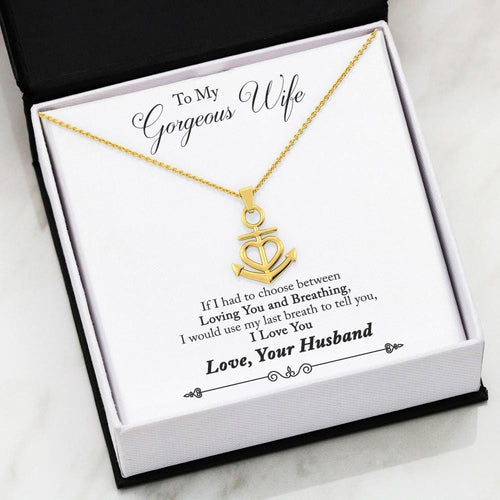Nautical Anchor Necklace Husband to Wife Gift Last Breath