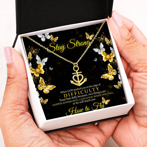 Stay Strong Gifts for Women - Anchor Pendant Necklace - Personalized Inspirational Jewelry