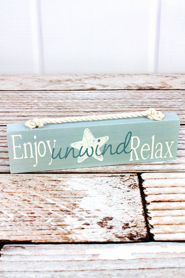 'Enjoy Unwind Relax' Wood with Rope Block Sign