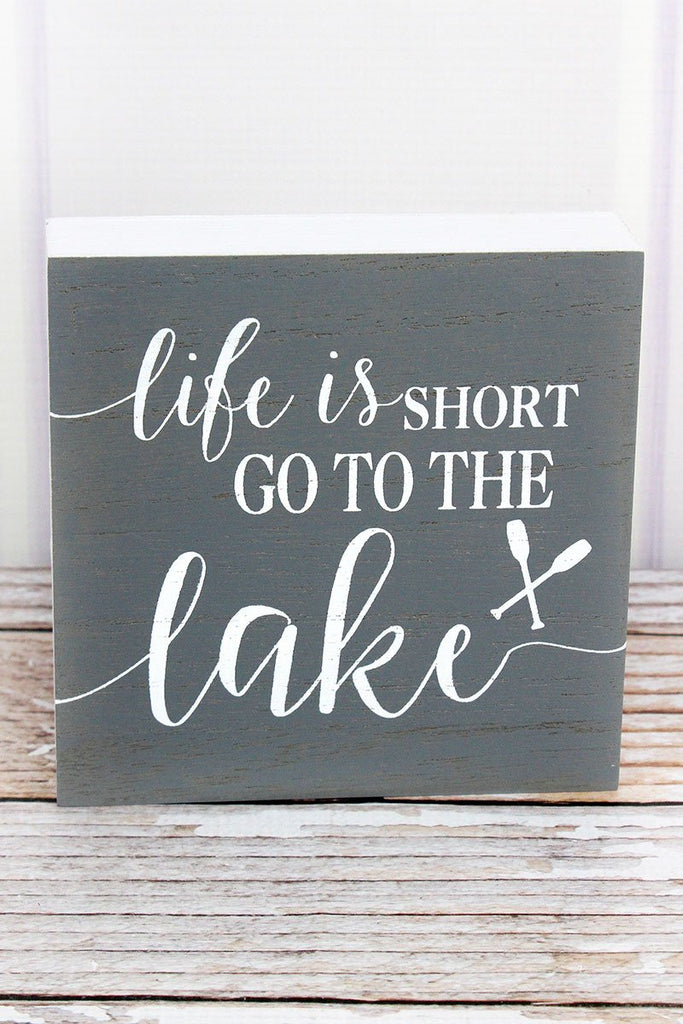 'Life Is Short' Wood Block Sign