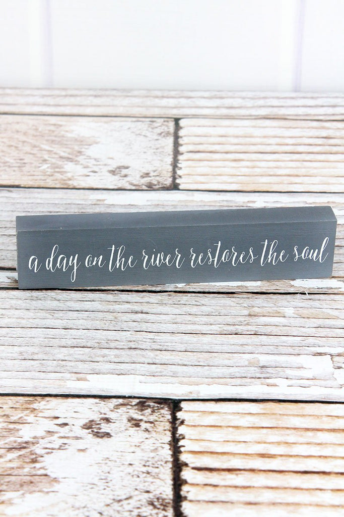 'Restores The Soul' Wood Block Sign