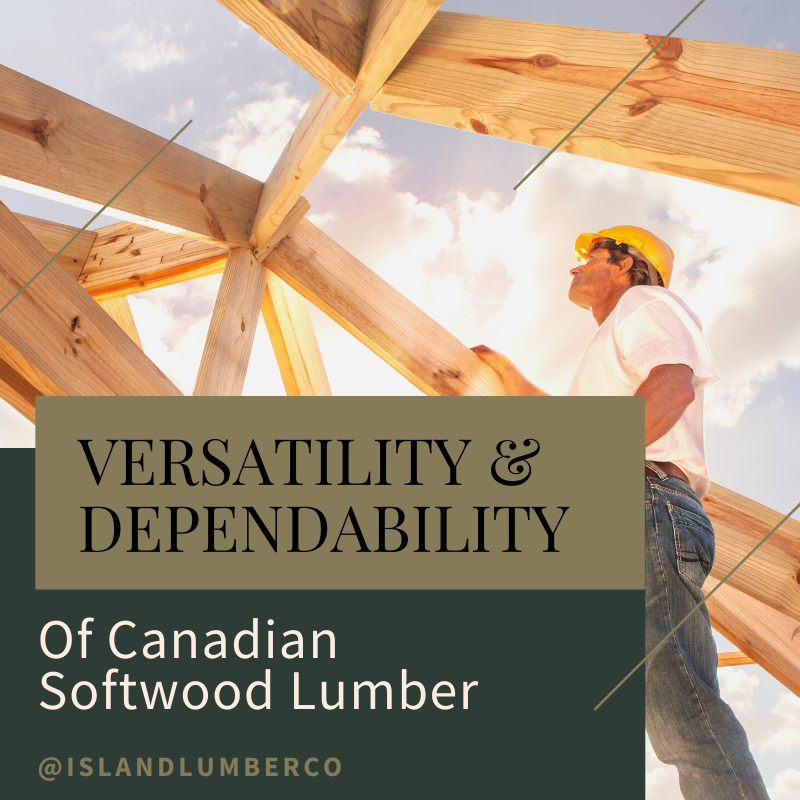 Versatility & Dependability of Canadian Softwoods