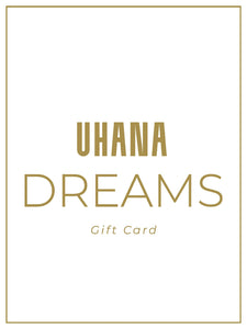 UHANA DREAMS GIFT CARD