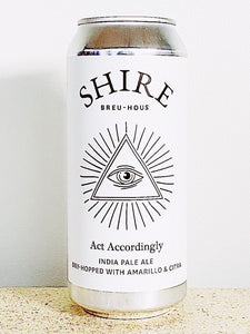 Shire, Act Accordingly