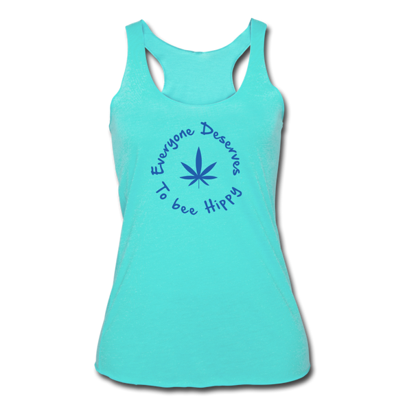 Everyone Deserves to bee Hippy Women's Tri-Blend Racerback Tank - turquoise