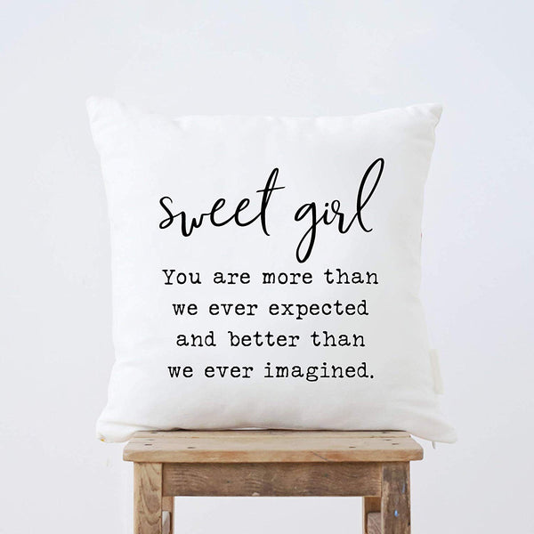 Jeartyca Sweet Girl You are More Than We Ever Expected Throw Pillow Home Decor Nursery Decor Nursery Pillow Kid Cushion Gift for Baby Girl