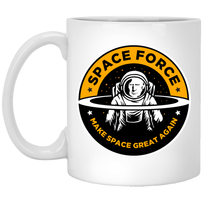 Space Force Donald Trump Make Space Great Again White Mug