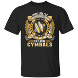 Im Playing Cymbals Tshirt