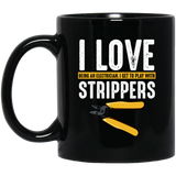 I Love Strippers Electrician Electricity Sarcastic Black Mug