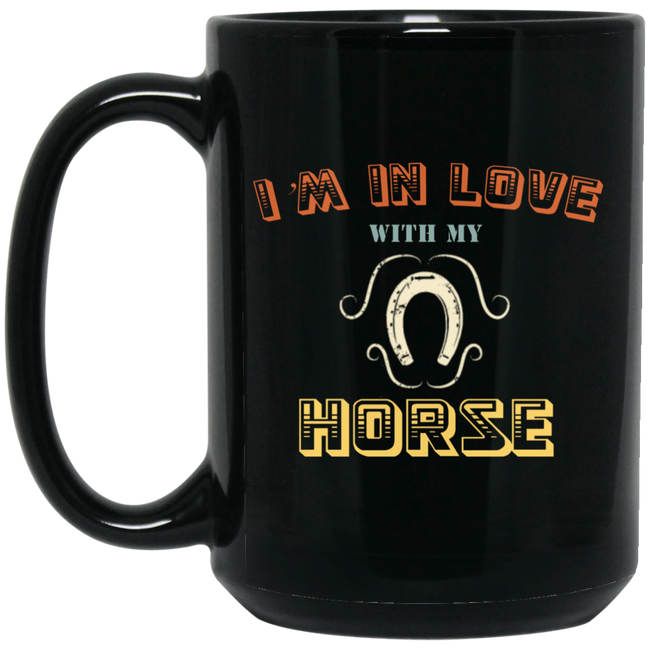 Valentines Day Im In Love With My Horse Black Mug