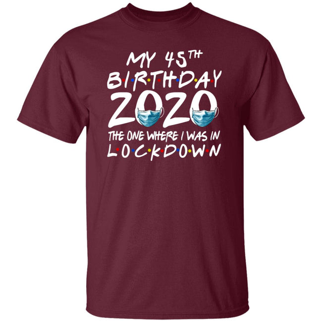 45th Birthday 2020 The One Where I Was In Lockdown