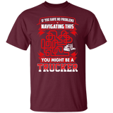Trucker - If You Have No Problems Navigating