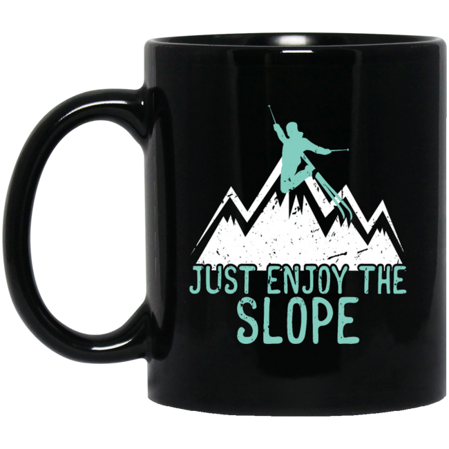 Just Enjoy The Slope Ski