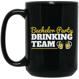 Bachelor Party Bachelor Party Drinking Team Black Mug