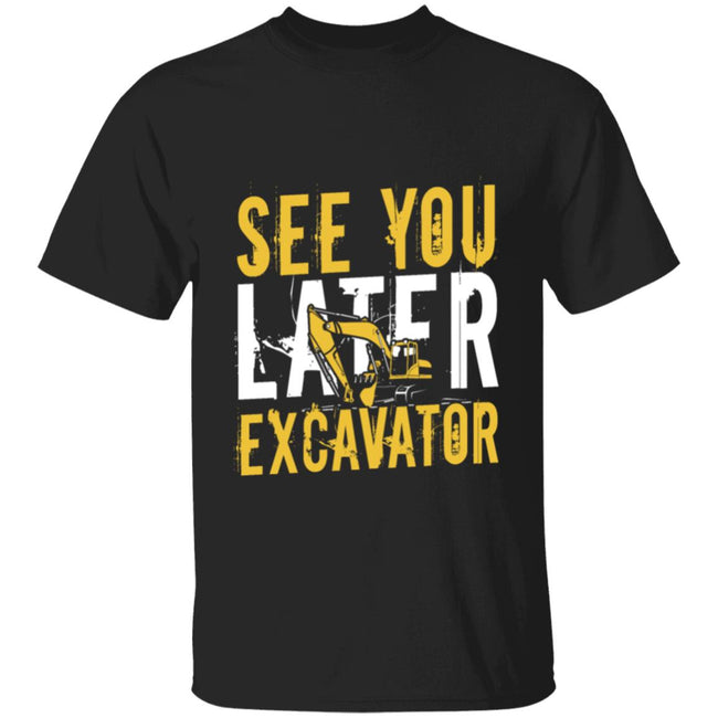 See You Later Excavator, Equipment Operator, Wheel Loaders