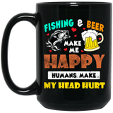 Fishing Beer Make Me Happy Humans Black Mug