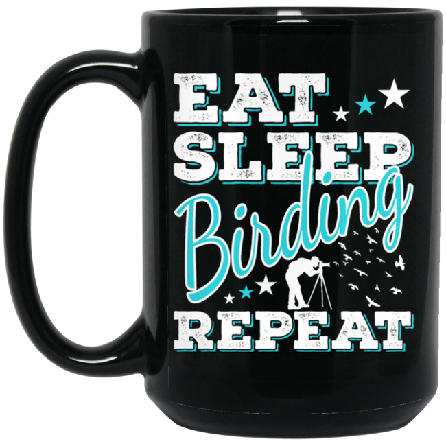 Eat Sleep Birding Quote Funny Bird Spotter Black Mug