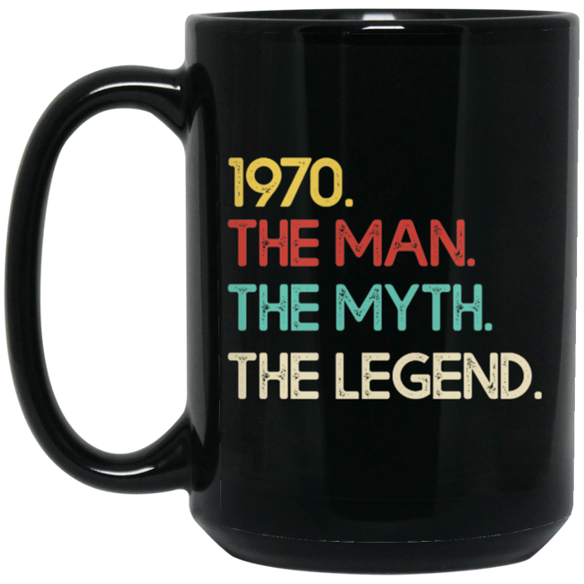 1970 The Man Myth Legend 50th Birthday Funny Black Mug