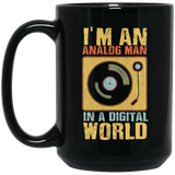 I'm an Analog Man In a Digital World Black Mug