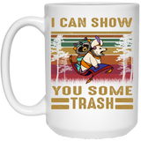 Can Show You Some Trash Vintage Retro Raccoon White Mug