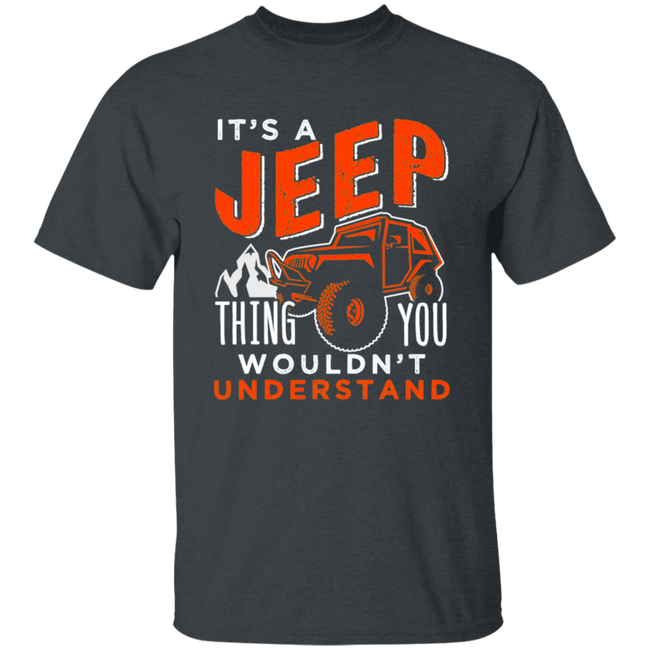 It's A Jeep Thing You Wouldn't Unterstand Men Collection