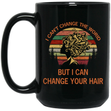 Hairdresser Can Change Black Mug